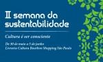 II Semana da Sustentabilidade - Livraria Cultura