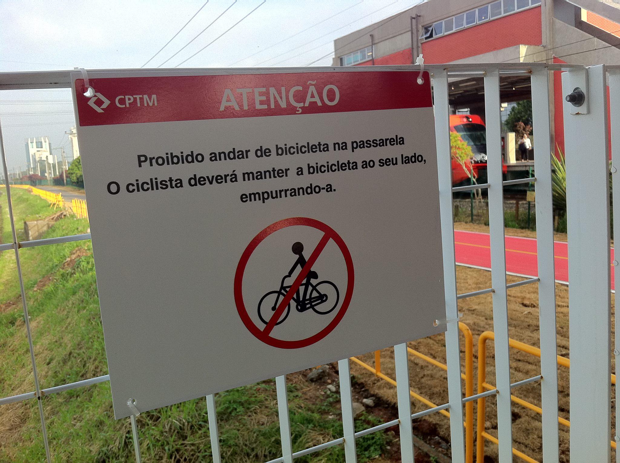 placa proibido pedalar na passarela - ciclovia rio pinheiros