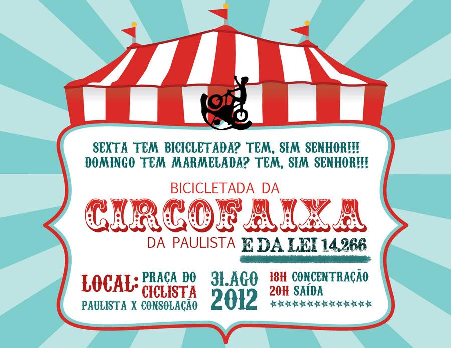Convite de agosto proposto pelos participantes da Bicicletada de São Paulo. Clique para ampliar.