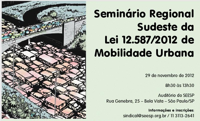 seminario regional sudeste - lei 12.587-2012 de mobilidade urbana