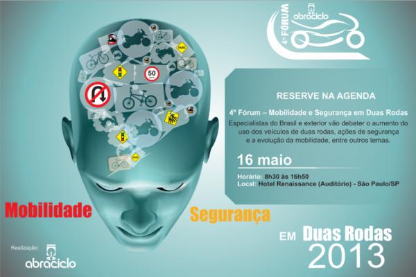 Forum Abraciclo 2013 - Mobilidade e segurança em duas rodas